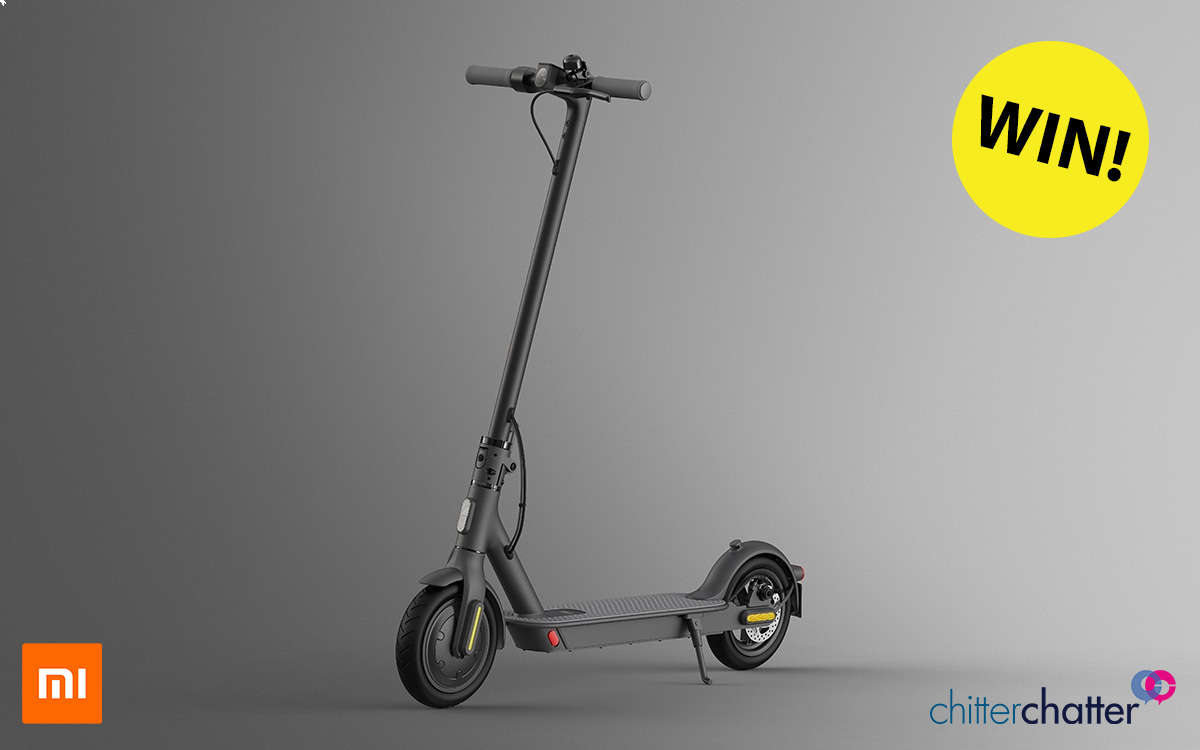 WIN a Xiaomi Electric Scooter with Chitter Chatter